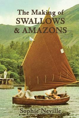 The Making of Swallows & Amazons: Behind the Scenes of the Classic Film (Paperback)