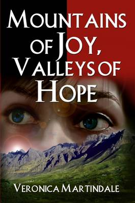 Mountains of Joy, Valleys of Hope - True Stories (Paperback)