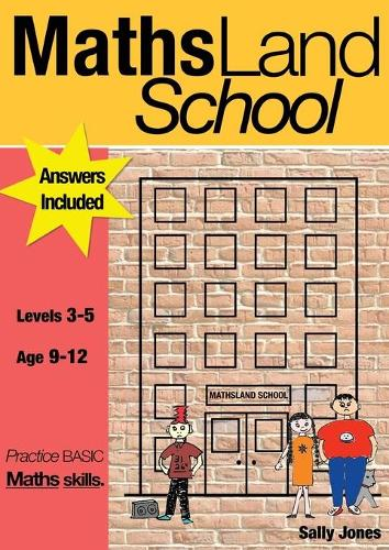 Maths Land High School: Levels 3-5: Practise Basic Maths Skills - Practise Basic Maths Skills No. 1 (Paperback)
