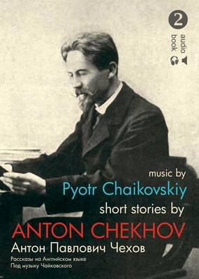 Anton Chekhov 2 - Short Stories CD (English)