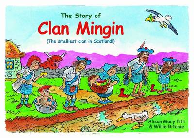 Clan Mingin: The Smelliest Clan in Scotland (Paperback)