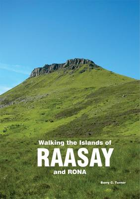 Walking the Islands of Raasay and Rona (Paperback)