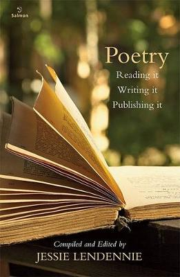 Poetry: Reading it, Writing it, Publishing it (Paperback)