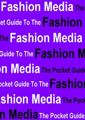 The Pocket Guide to the Fashion Media (Paperback)