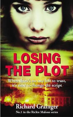 Losing The Plot: Richie Malone #1 - Richie Malone 1 (Paperback)