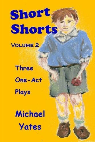 Short Shorts Volume 2 (Paperback)