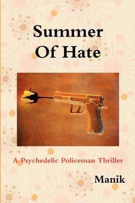 Summer Of Hate (Paperback)