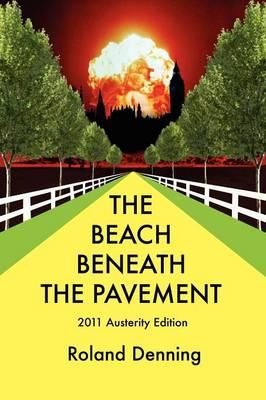 The Beach Beneath the Pavement 2011 (Paperback)