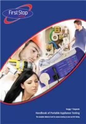 Handbook of Portable Appliance Testing: The Complete Reference Book for Anyone Wanting to Carry Out PAT Testing (Paperback)