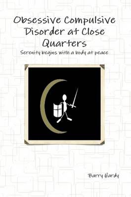 Obsessive Compulsive Disorder at Close Quarters (Paperback)