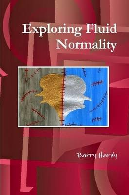 Exploring Fluid Normality (Paperback)