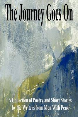 The Journey Goes On (Paperback)
