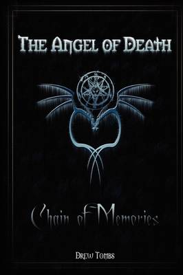 The Angel of Death: Chain of Memories (Hardback)