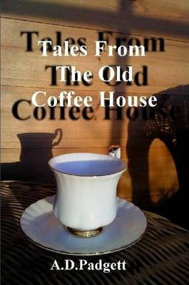 Tales from the Old Coffee House (Paperback)