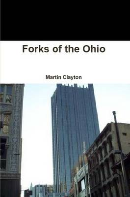 Forks of the Ohio (Paperback)