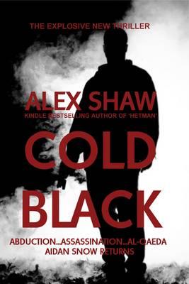 Cold Black: A Thriller (Paperback)
