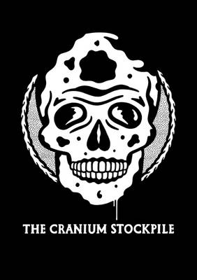 The Cranium Stockpile (Paperback)
