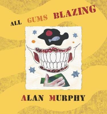 All Gums Blazing 2018 (Paperback)
