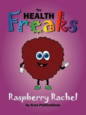 Raspberry Rachel - Health Freaks (Paperback)