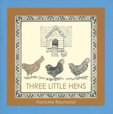 Three Little Hens (Paperback)
