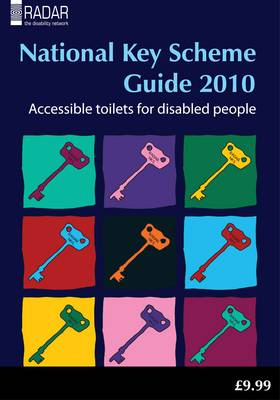 National Key Scheme Guide 2010: Accessible Toilets for Disabled People (Paperback)