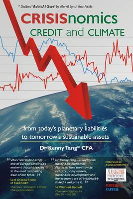 CRISISnomics, Credit and Climate: From Today's Planetary Liabilities to Tomorrow's Sustainable Assets (Hardback)
