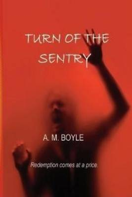 Turn of the Sentry (Paperback)