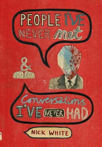 People I've Never Met & Conversations I've Never Had (Hardback)