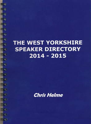 The West Yorkshire Speaker Directory 2014/2015 (Paperback)
