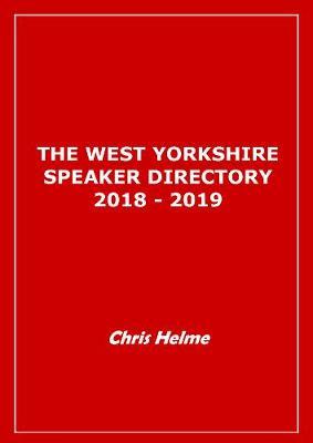 West Yorkshire Speaker Directory 2018/2019 (Paperback)