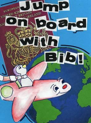 Jump on Board with Bib! (Paperback)