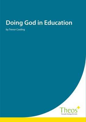 Doing God in Education (Paperback)