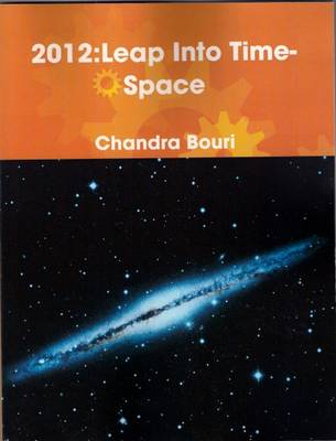 2012: Leap into Time-space (Paperback)