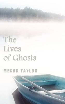 The Lives of Ghosts (Paperback)