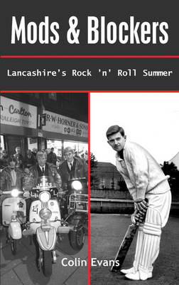 Mods and Blockers: Lancashire's Rock and Roll Summer (Paperback)