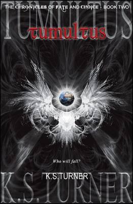 Tumultus - The Chronicles of Fate and Choice v. 2 (Hardback)