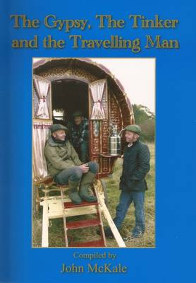The Gypsy, the Tinker and the Travelling Man (Paperback)
