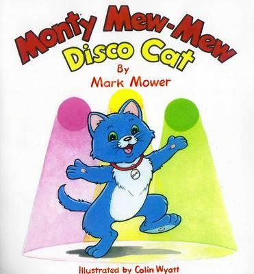 Monty Mew-Mew: Disco Cat (Paperback)