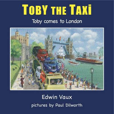 Toby Comes to London (Paperback)
