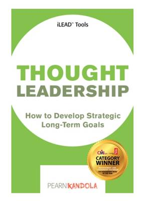 Thought Leadership: Tools and Techniques for Aspiring Leaders (Paperback)