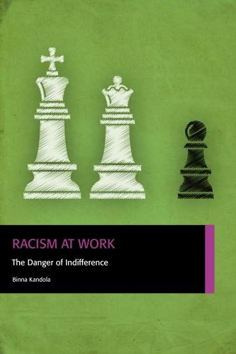 Racism at Work: The Danger of Indifference (Paperback)