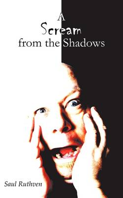 A Scream from the Shadows (Paperback)