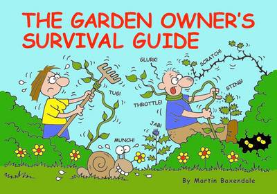The Garden Owner's Survival Guide (Paperback)