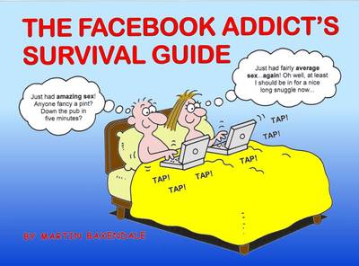 The Facebook Addict's Survival Guide (Paperback)