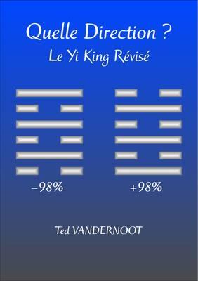 Quelle Direction?: Le Yi King Revise (Paperback)
