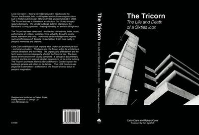 The Tricorn: Life and Death of a Sixties Icon (Paperback)