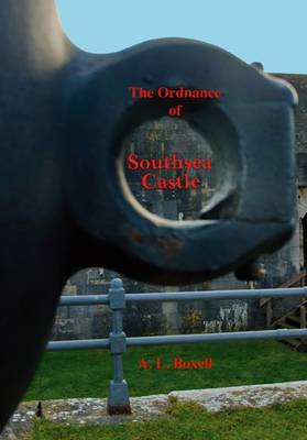 The Ordnance of Southsea Castle (Paperback)