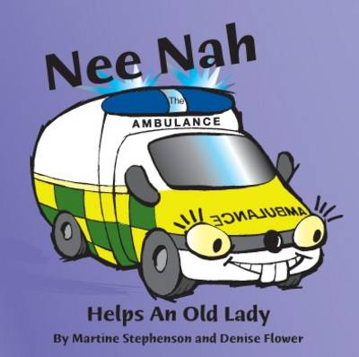 Nee Nah the Ambulance (Paperback)