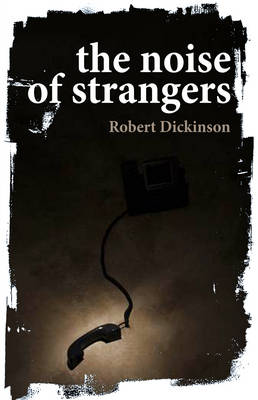 The Noise of Strangers (Paperback)