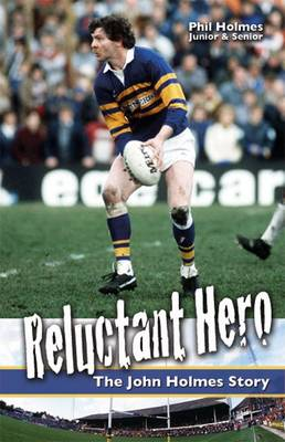 Reluctant Hero: The John Holmes Story (Paperback)